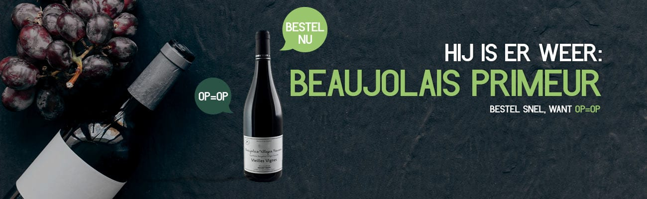 Beaujolais Primeur 2020 | Wijnbroeders